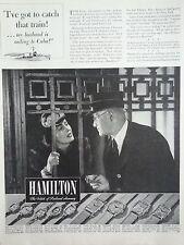 1940 Hamilton Watch Train Station Sailing To Cuba Felica Lady Hamilton Nancy Ad