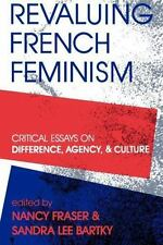 Revaluing French Feminism (Paperback or Softback)