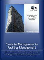 IWFM Level 5 pdf format workbook-  FM 5.05 Financial Management in FM