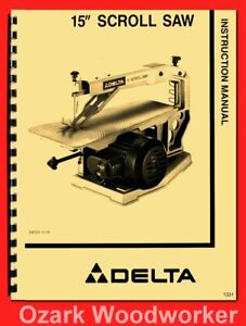 """DELTA 15"""" Scroll Saw 40-150 Owner Instructions & Parts Manual 1331"""
