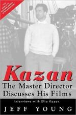 KAZAN THE MASTER DIRECTOR DISCUSSES HIS FILMS HARDBACK BOOK