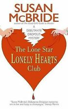 The Lone Star Lonely Hearts Club (Debutante Dropout Mysteries),ACCEPTABLE Book