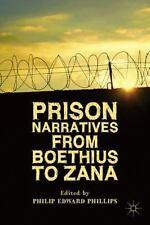 Prison Narratives From Boethius To Zana