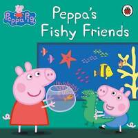 (Good)-Peppa Pig: Peppa's Fishy Friends (Paperback)-Adapted By Mandy Archer-0723