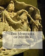 Mysteries of Mithra: By Cumont, Franz