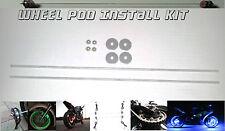 Wheel Pod Install Kit ~ Motorcycle Rim Center Accent Lighting Installation Rods