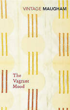 The Vagrant Mood by W. Somerset Maugham (Paperback) New Book