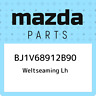 BJ1V68912B90 Mazda Weltseaming lh BJ1V68912B90, New Genuine OEM Part