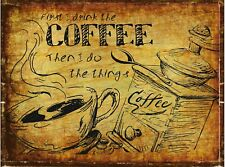 Coffee humorous Retro Metal Wall Plaque Art Vintage funny tin Sign