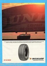 QUATTROR991-PUBBLICITA'/ADVERTISING-1991- DUNLOP - SP LE MANS PNEUMATICO