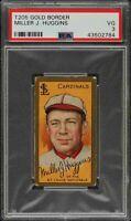 1911 T205 Gold Border HOF Miller Huggins Sovereign St Louis Cardinals PSA 3 VG