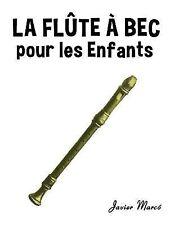La Flûte à Bec Pour les Enfants : Chants de Noël, Musique Classique,...