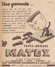 Z9226 Tapis-Brosse MATEX -  Pubblicità d'epoca - 1932 Old advertising