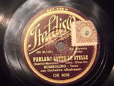78 GIRI 20 CM.TENORI ROMBOLINO PARLAMI SOTTO LE STELLE & V.ANGELONI MADONNA FIOR