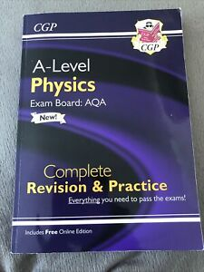 A-Level Physics: AQA Year 1 & 2 Complete Revision & Practice wit... by CGP Books