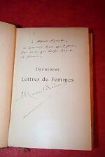 MARCEL PREVOST DERNIERES LETTRES DE FEMMES éd A.LEMERRE 189 DEDICACE DE L'AUTEUR