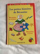 Edition Hachette - Les petites histoires de Bécassine