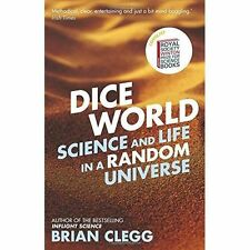 Dice World: Science and Life in a Random Universe, Clegg, Brian, New Book