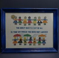 Vintage Embroidered Needlepoint Sampler It's Wasted Day if you have not Laughed