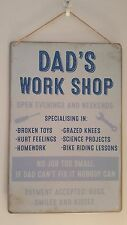 Dad's Work Shop  -  Shabby Chic Metal Wall Hanging Sign Plaque Workshop