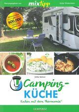 TM5,TM6 & TM31 Camping-Küche Kochen mit dem Thermomix® Kochbuch/Handbuch/Rezepte