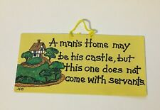 Novelty Fun Hanging Wall Sign Humorous Plaque - A Mans Home