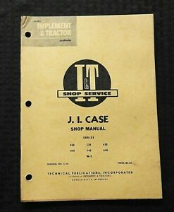 1961 J I CASE 430, 440, 530, 540, 630, 640, W3 TRACTOR I&T SERVICE REPAIR MANUAL