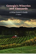 Sale: Georgia's Wineries and Vineyards: A Wine Lover's Guide by W.R. Johnson...