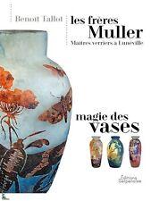 Les Frères Muller, Master Glassmaker's - Magical Vases