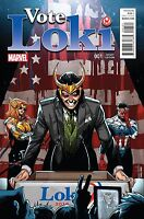 Vote Loki #1 Schitti Variant Cover plus Regular cover Marvel Comics 2016