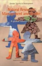 Natural Resources Management and Gender: A Global Source Book (Gender, Society