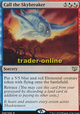 Call the Skybreaker (Anrufung des Wolkenfetzers) Commander 2015 Magic