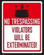 DOCTOR WHO ~ DALEKS NO TRESPASSING ~ 16x20 POSTER ~ DR Violators Exterminated