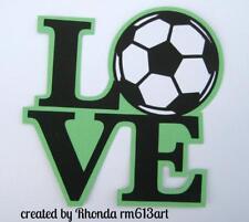 LOVE SOCCER TITLE  boy girl sport scrapbook premade paper piecing by Rhonda