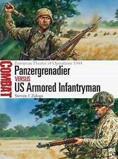 Combat: Panzergrenadier vs US Armored Infantryman : European Theater of...