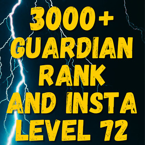 (PC XBOX ONLY) - XP BOOSTER - INSTA MAX LEVEL AND 3000+ GUARDIAN RANK POINTS