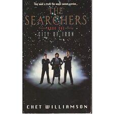 THE SEARCHERS CITY OF IRON #1 Chet Williamson PB 1998 1st
