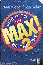 Live it To The Mx Be The One 2 Youth Musical Dennis and Nan Allen Free Ship