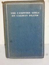 Campfire Girls Handbook The Campfire Girl's on Caliban Island