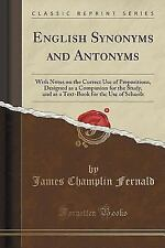 English Synonyms and Antonyms: With Notes on the Correct Use of Prepositions, De