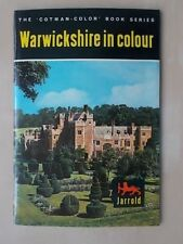THE COTMAN-COLOR BOOK SERIES - WARWICKSHIRE IN COLOUR - TOURIST GUIDE 1969