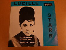 45T SINGLE LONDON / LUCILLE STARR - CHANTE ENCORE DANS LA NUIT