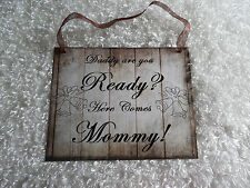 "Wood Rustic Look Wedding Sign Gift Plaque Wall Hanging ""Daddy are you ready..."""