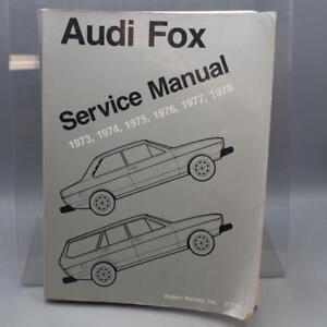 1973 1979 Audi Fox Sedan Wagon Bentley Servicio Manual 1974 1975 1976 1977 1978