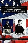 African American Inventors and Pioneers by James Henry Williams (2011,...
