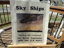 "PRINT OF WWII NAVY RECRUITMENT POSTER NAMED ""SKY SHIPS"""