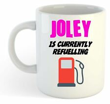 Joley Is Currently Refuelling Mug Pink  - Funny, Gift, Name, Personalised