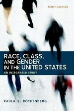 Race Class and Gender in the United States An Integrated Study 10th US Edition
