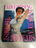 Advertising in America the First 200 Years Coffee Table Book Goodrum Dalrymple