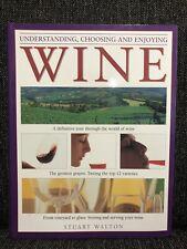 Understanding, Choosing and Enjoying Wine by Stuart Walton Big Coffee Table Book